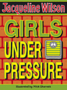 Girls Under Pressure (eBook): Girls Series, Book 2